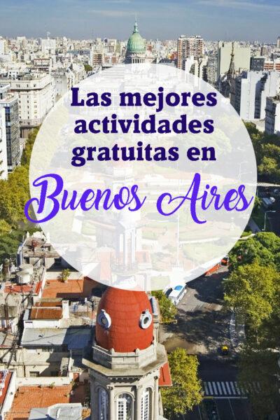 Las mejores cosas que hacer en Buenos Aires Gratis