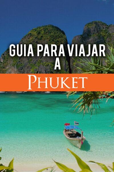 Guía para viajar a Phuket, Tailandia