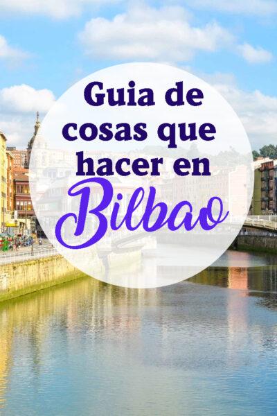 Las mejores cosas que hacer en Bilbao, España