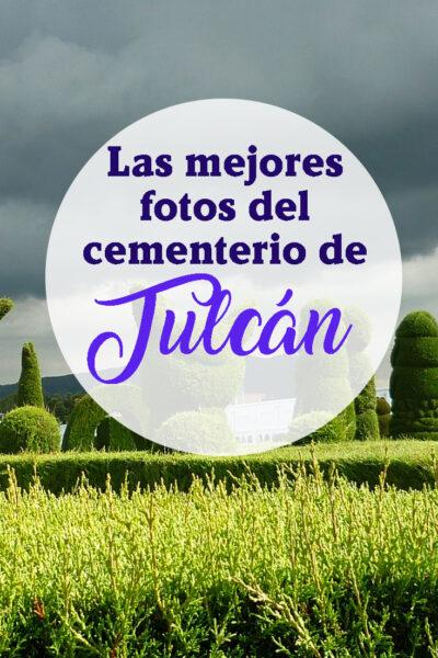 guia para visitar el cementerio de Tulcan en Ecuador
