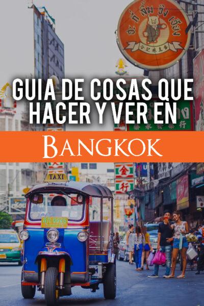 Las mejores cosas que hacer en Bangkok, Tailandia