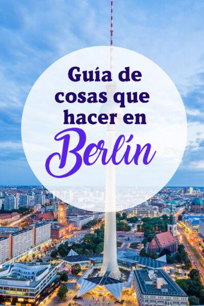 Las mejores cosas que hacer en Berlin, Alemania