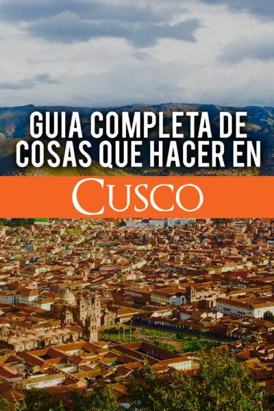 Las mejores cosas que hacer en Cusco, Perú