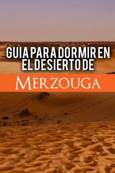 Guía para dormir en el desierto de Merzouga