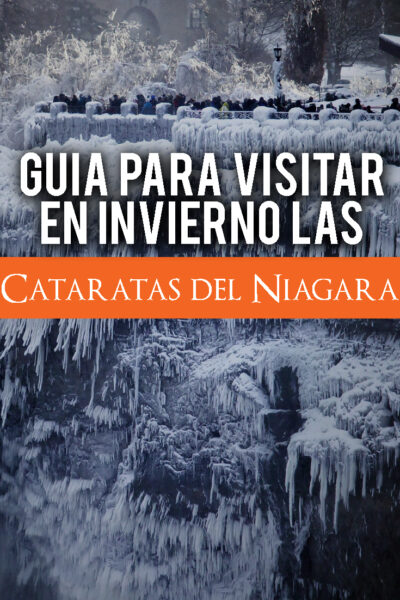 Guía para visitar en invierno las Cataratas del Niágara