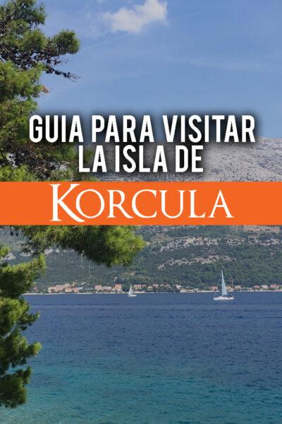 Guía para visitar la isla de Korcula