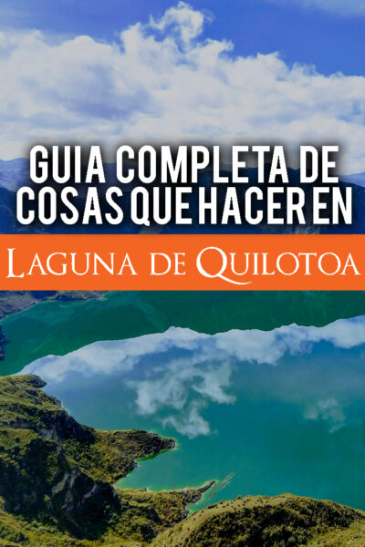 Guia de las mejores cosas que hacer en la Laguna de Quilotoa