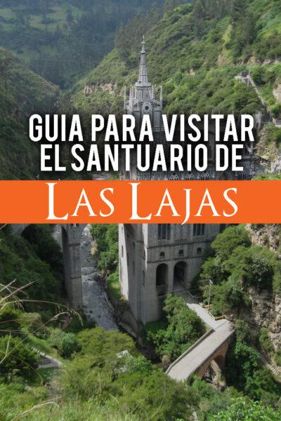 Guía para visitar el Santuario de las Lajas
