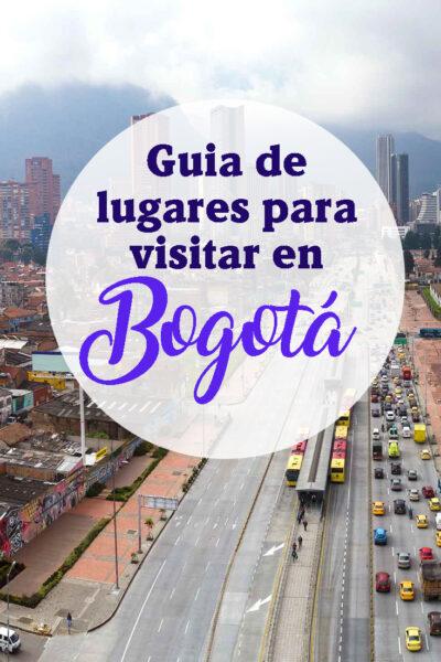 Guia de lugares para visitar en Bogotá