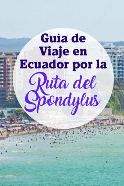 Guía de viaje en Ecuador por la Ruta del Spondylus