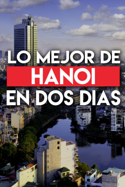 Lo mejor de Hanoi en 2 días