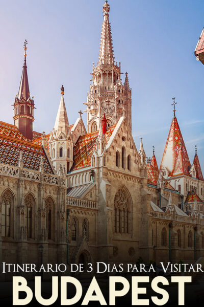 las mejores cosas que hacer en Budapest en 3 días