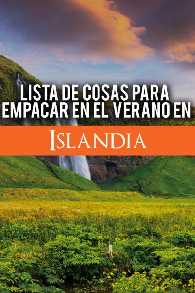 Lista de cosas para empacar en el verano en Islandia