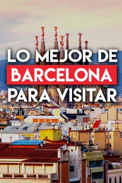 Los mejores lugares para visitar en Barcelona