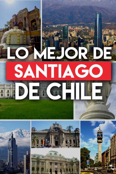 Lo mejor de Santiago de Chile