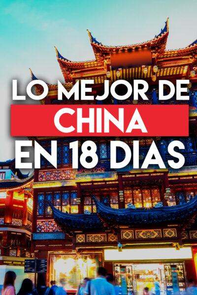 Los mejores lugares para visitar en China en 18 días