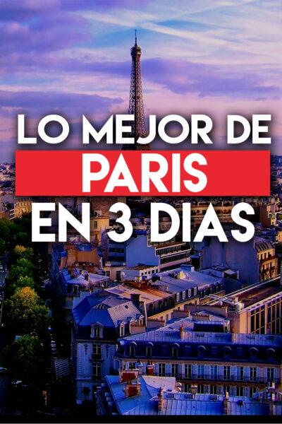 Los mejores lugares para visitar en París en 3 días