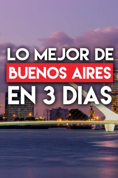 Los mejores lugares para visitar en Buenos Aires en 3 días