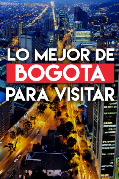 Los mejores lugares para visitar en Bogotá