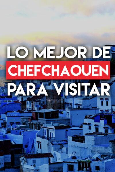 Los mejores lugares para visitar en Chefchaouen