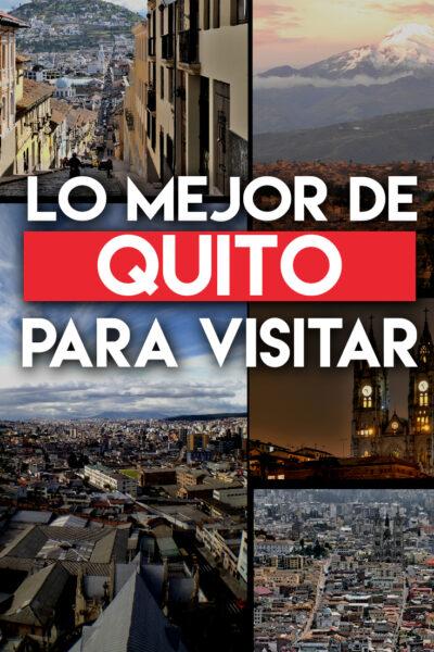 Los mejores lugares para visitar en Quito
