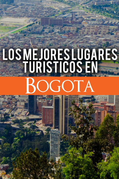 Los mejores lugares para visitar en Bogota