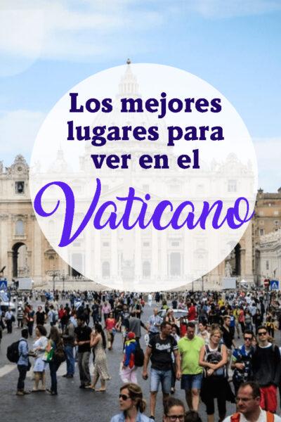 Los mejores lugares para visitar en el Vaticano