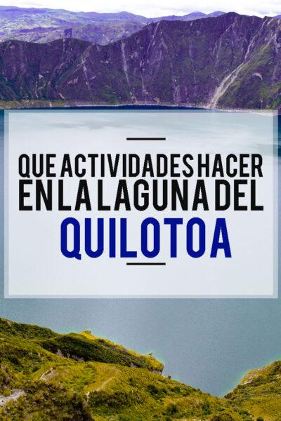 Qué actividades hacer en la laguna del Quilotoa