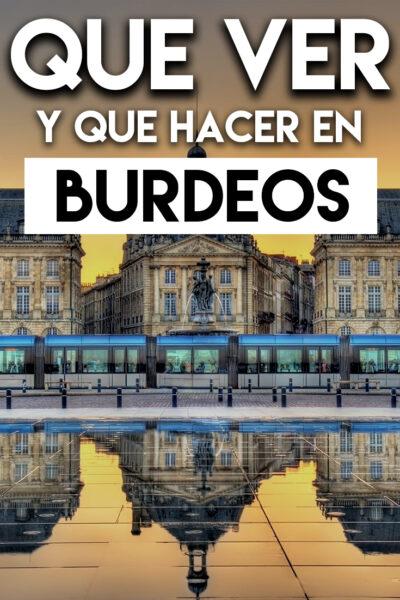 Qué ver y Qué hacer en Burdeos