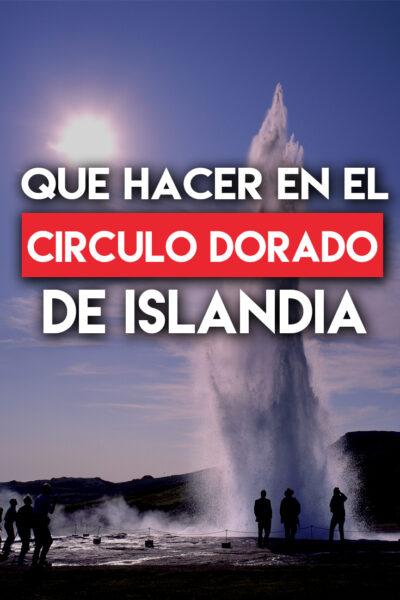 Que ver y que hacer en el Circulo dorado de Islandia
