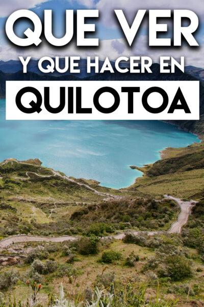 Qué ver y Qué hacer en Quilotoa