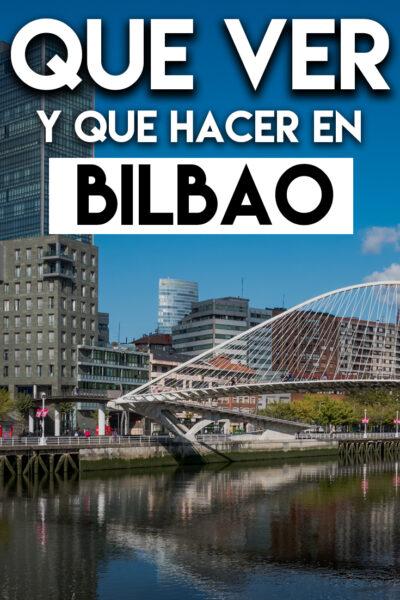 Qué ver y Qué hacer en Bilbao