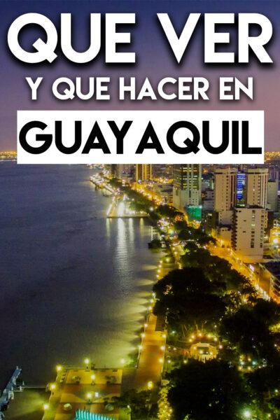 Qué ver y Qué hacer en Guayaquil