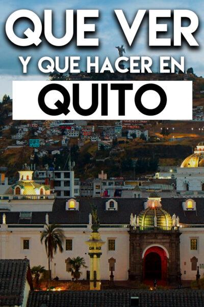 Qué ver y Qué hacer en Quito