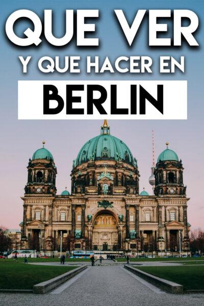 Qué ver y Qué hacer en Berlin