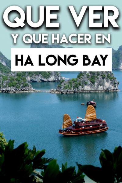 Qué ver y Qué hacer en Ha Long Bay