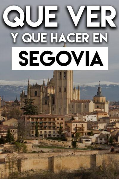 Que ver y Que hacer en Segovia