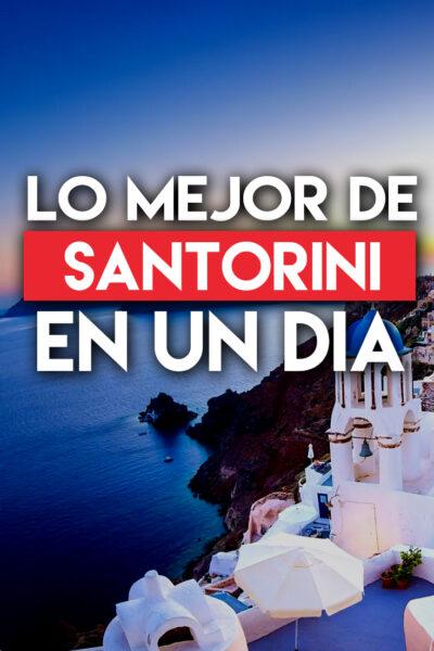 Los mejores lugares para visitar en Santorini en un día