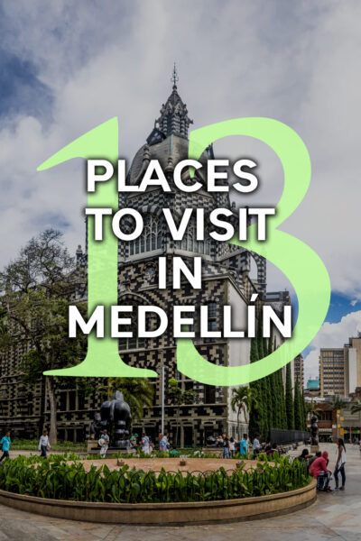 The best things to do in Medellin