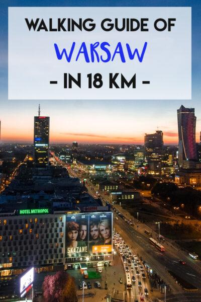 Walking Guide of Warsaw in 18 Kms