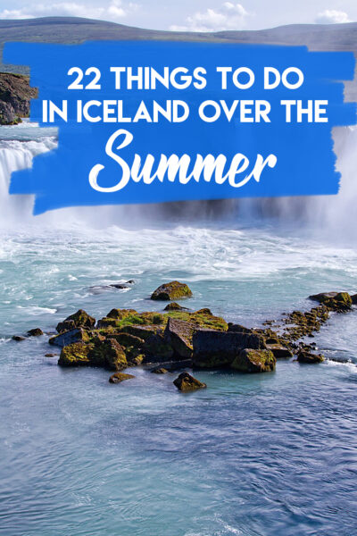 22 Things to Do en Iceland Over the Summer