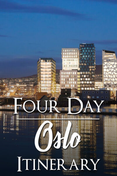 Four day Oslo Itinerary