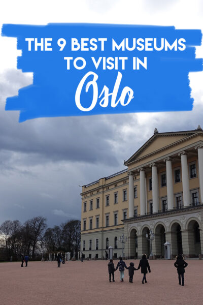 The 9 Best Museums To Visit In Oslo