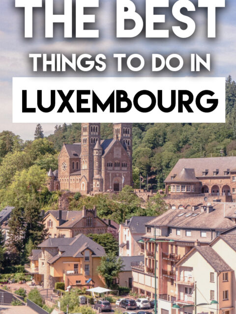 The Best things to do in Luxembourg City in a day