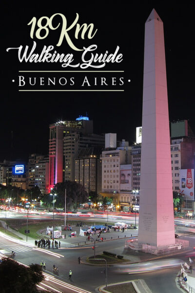 The best things to do in Buenos Aires walking guide