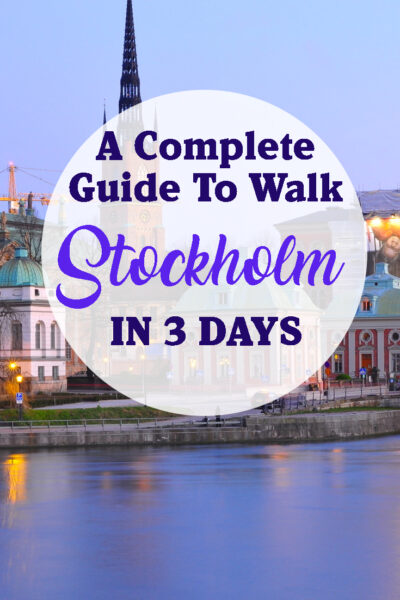 A complete Guide to Walk Stockholm