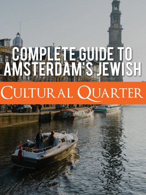 A Complete Guide to Amsterdam's Jewish Cultural Quarter