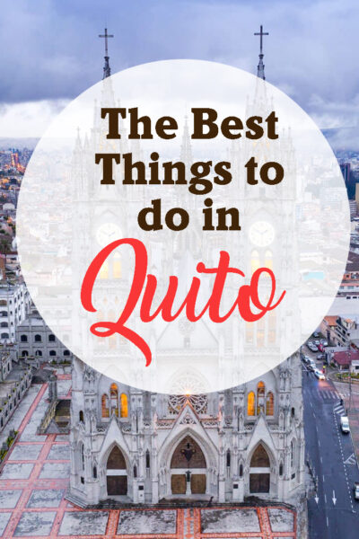 The best things to do in Quito