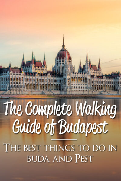 Complete Walking guide of Buda and Pest