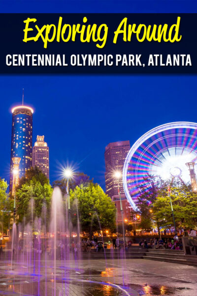 Exploring Around Centennial Olympic Park, Atlanta